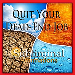Quit Your Dead-End Job Subliminal Affirmations Rede
