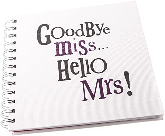 Goodbye Miss Hello Mrs Bright Side Hen Night Memory Book Album Hen Do