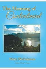 The Meaning of Contentment Hardcover