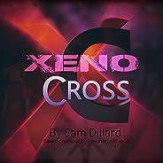 Xeno Cross: (From