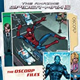 Amazing Spider-Man 2: The Oscorp Files (The Amazing Spider-Man 2)