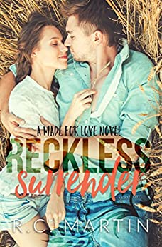 Reckless Surrender (Made for Love Book 2) by [Martin, R.C.]
