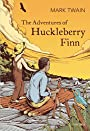 The Adventures of Huckleberry Finn + 3 FREE EBOOKS [illustrated edition]