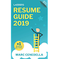 Ladders 2019 Resume Guide Best Practices Advice From The Leaders In 100K