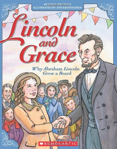 Download Lincoln and Grace: Why Abraham Lincoln Grew a Beard ebook