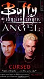 Cursed (Buffy the Vampire Slayer and Angel)
