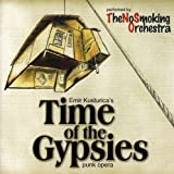 Time of the Gypsies (Punk Opera)