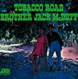 Tobacco Road by Brother Jack McDuff (2008-01-13)