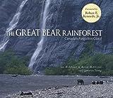 The Great Bear Rainforest, Ian McAllister and Karen McAllister, 1578050111