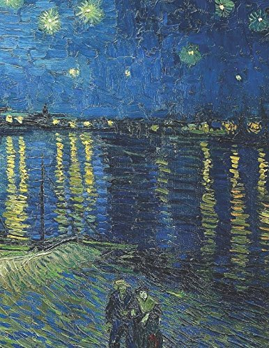 (600 Page Sketchbook: Vincent Van Gogh Starry Night Over the Rhone Art Journal for Doodling and Sketching)