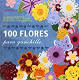100 FLORES PARA GANCHILLO