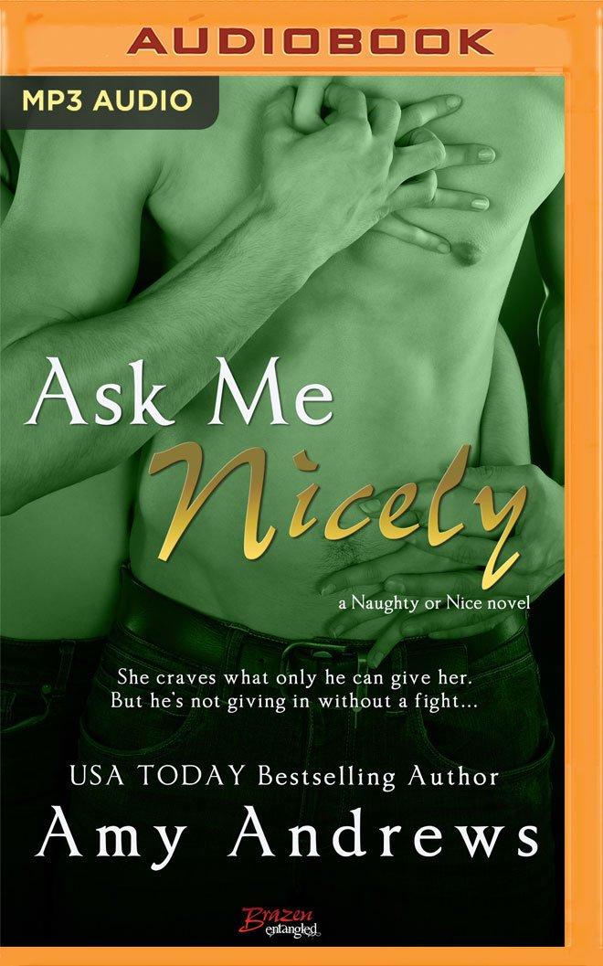 Download Ask Me Nicely (Naughty or Nice) pdf epub