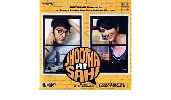 Jhootha Hi Sahi (A  R  Rahman / Hindi Music / Bollywood Songs / Film