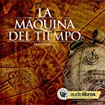 La Máquina del tiempo [The Time Machine] | H. G. Wells