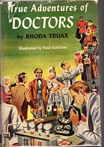 True Adventures of Doctors (True Adventure Library Series0