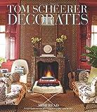 Tom Scheerer Decorates, Mimi Read, 0865653054