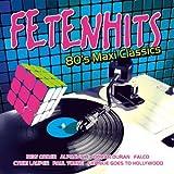 Fetenhits - 80's Maxi Classics