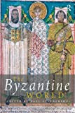 The Byzantine World, , 0415440106