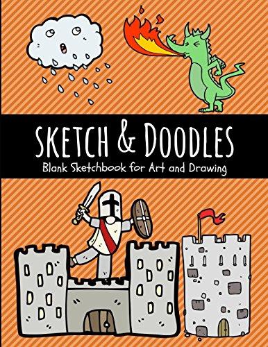 Download Sketch & Doodles: Blank Sketchbook for Art and Drawing (Art Supplies) PDF