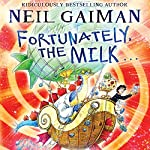 Fortunately, the Milk | Neil Gaiman