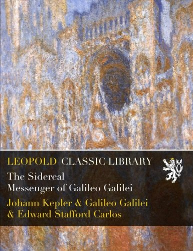 Download The Sidereal Messenger of Galileo Galilei ebook