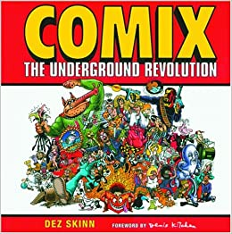 Comix: The Underground Revolution: : Dez Skinn