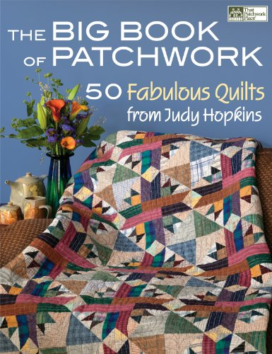 Two Fat Quarters (The Big Book of Patchwork: 50 Fabulous Quilts from Judy Hopkins)
