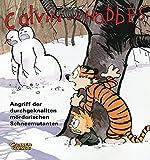 Angriff der durchgeknallten mörderischen Schneemutanten (Calvin und Hobbes, Band 7)