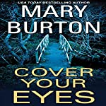 Cover Your Eyes | Mary Burton