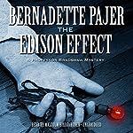 The Edison Effect: Professor Bradshaw Mystery, Book 4   Bernadette Pajer
