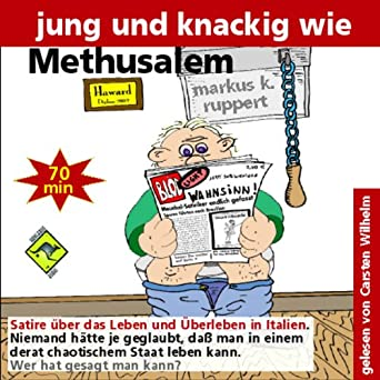 681c5bfe24 Amazon.com: Jung und knackig wie Methusalem (Audible Audio Edition ...