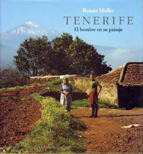 Amazon.com: Tenerife: El hombre en su paisaje (9788477825302 ...