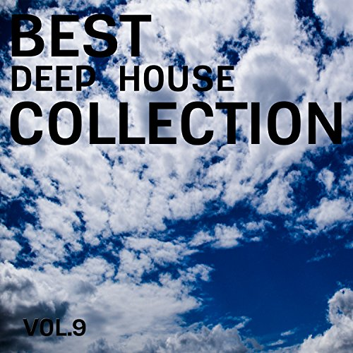 Best Deep House Collection, Vol. 9 (Best Of Max B)
