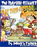 The Bugville Critters Play Their First Big Game, Robert Stanek, 1575451271