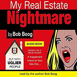 My Real Estate Nightmare