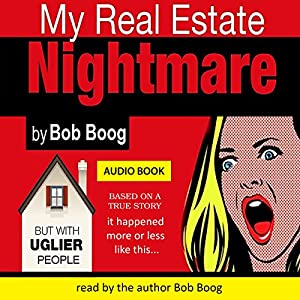 My Real Estate Nightmare Audiobook