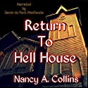 Return To Hell House Audiobook by Nancy A. Collins Narrated by Jamie du Pont MacKenzie