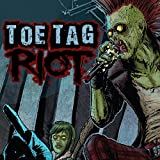 img - for Toe Tag Riot (Issues) (4 Book Series) book / textbook / text book