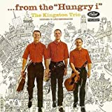 The Kingston Trio: ...from the ''Hungry i'' (Recorded In Live Performance) [Vinyl LP] [Mono]