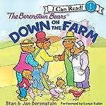 The Berenstain Bears Down on the Farm | Jan Berenstain