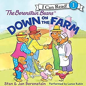 The Berenstain Bears Down on the Farm Audiobook