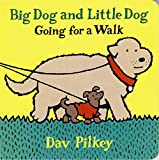 Big Dog and Little Dog Going for a Walk: Big Dog and Little Dog Board Books