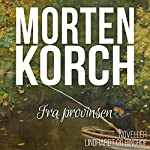 Fra provinsen   Morten Korch
