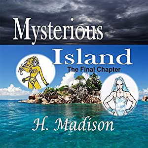 Mysterious Island: The Final Chapter Audiobook