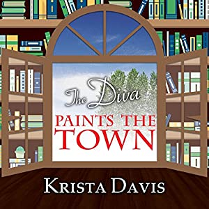 The Diva Paints the Town Audiobook
