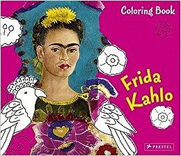 Coloring Book Frida Kahlo: Andrea Weibenbach: 9783791339771 ...