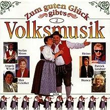 Zum guten Glück gibt's Volksmusik 2 (Angela Wiedl, Stefan Mross, Max Grießer, Heino, Bianca a.m.m.)