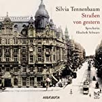 Straßen von gestern | Silvia Tennenbaum