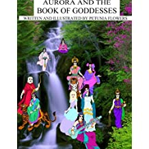 Aurora And The Book Of Goddesses