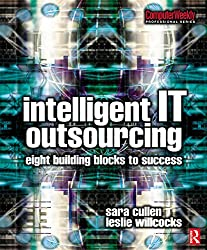 Intelligent IT Outsourcing: 8 Building Blocks to Success (Computer Weekly Professional)